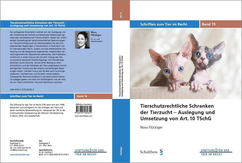 Schriften zum Tier im Recht Band 19 - Tierschutzrechtliche Schranken der Tierzucht