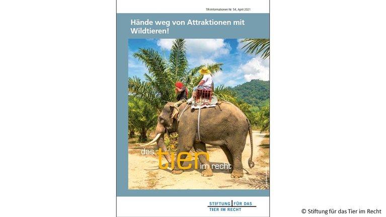 TIR-Informationsflyer Nr. 54: Hände weg von Attraktionen mit Wildtieren, front