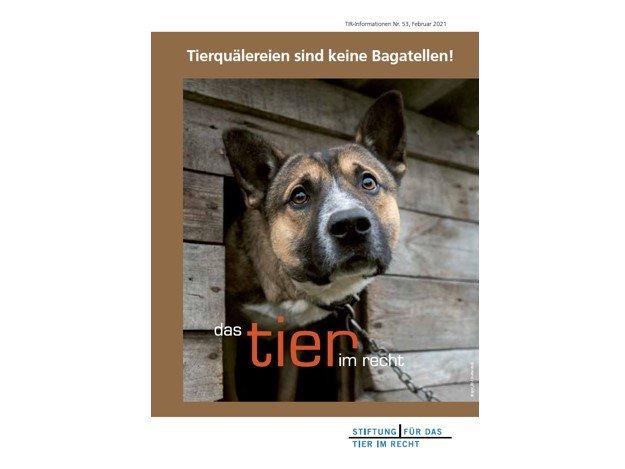 TIR Flyer Nr. 53 Tierquälereien sind keine Bagatellen quer