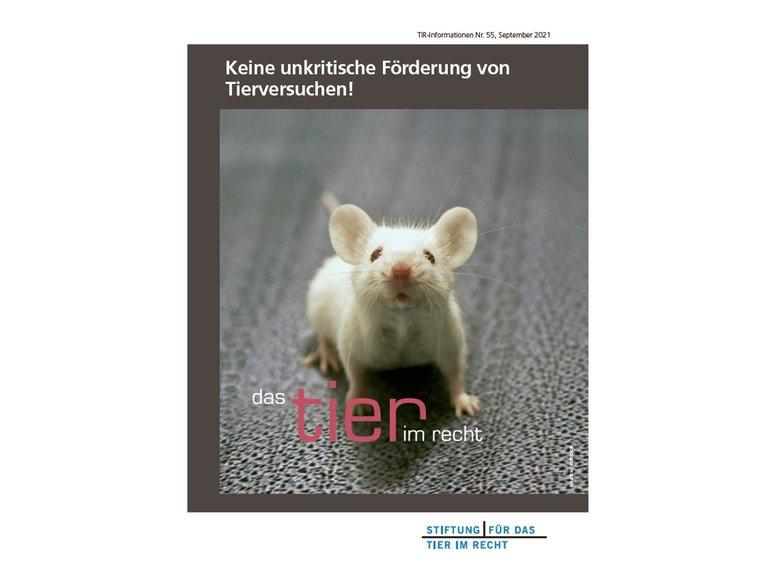 TIR-Flyer 55 Keine unkritische Forderung von Tierversuchen quer